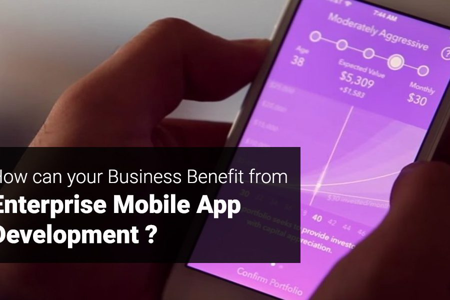 Benefits Businesses can derive from Mobile App